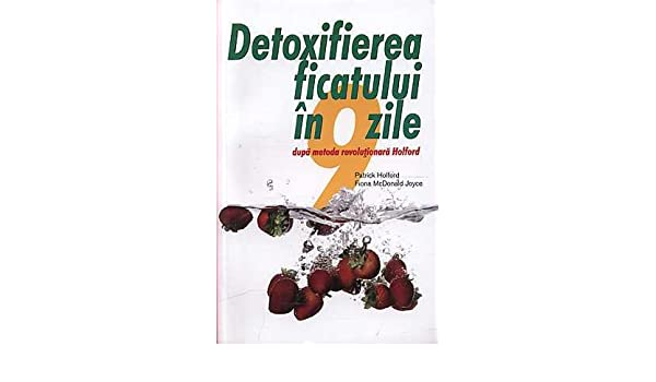 detoxifiere ficatului in 9 zile