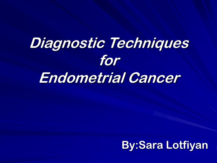 endometrial cancer powerpoint presentation)