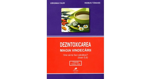 detoxifierea magia vindecarii carte)