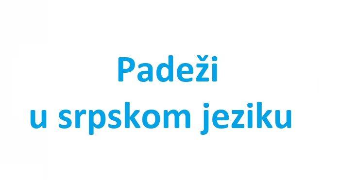 padezi u srpski jezik)