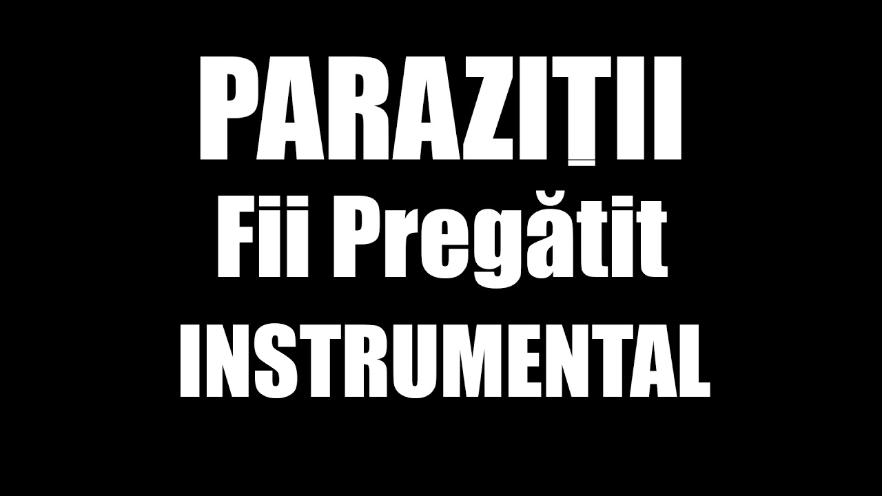 Слова песни Parazitii - Fii pregatit