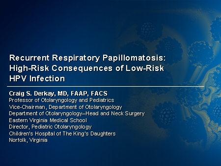respiratory papillomatosis risk