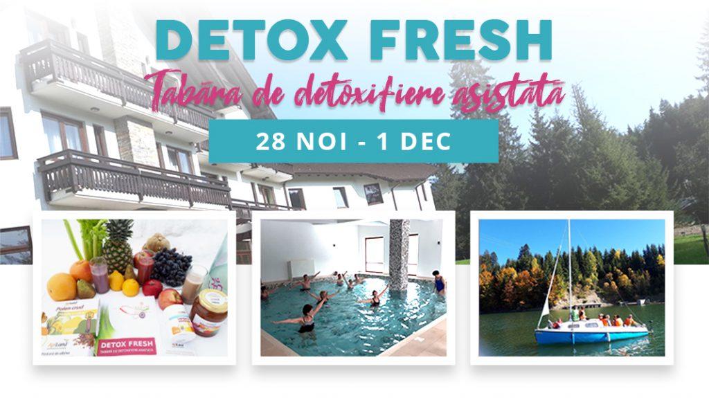 Tabăra de detoxifiere Detox Fresh