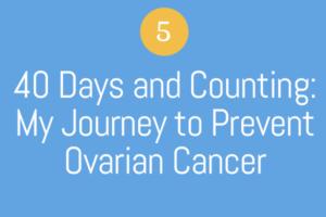 ovarian cancer journey)