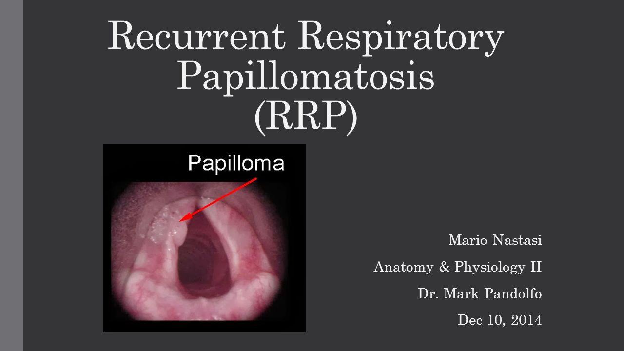 respiratory papillomatosis infants)