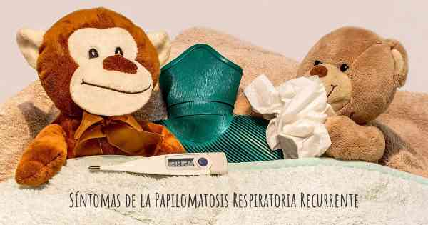 papillomatosis sintomas)